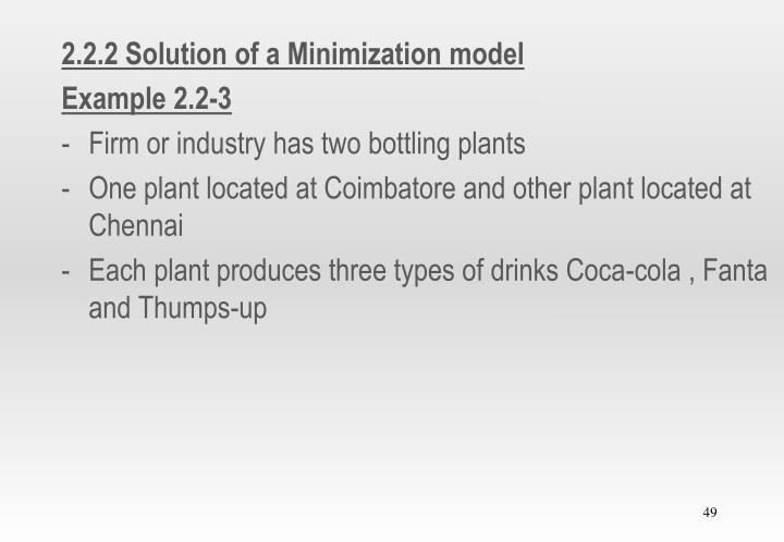 2.2.2 Solution of a Minimization model