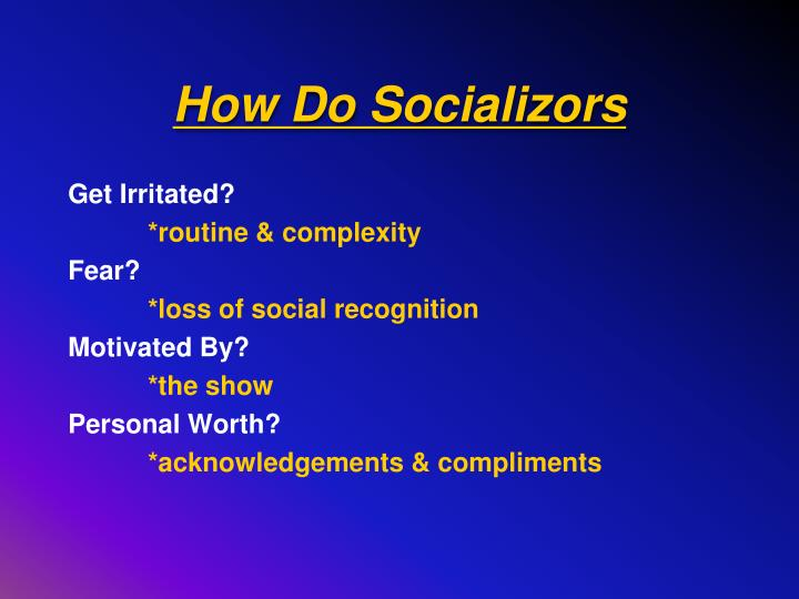 How Do Socializors