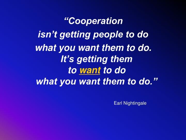 """Cooperation"
