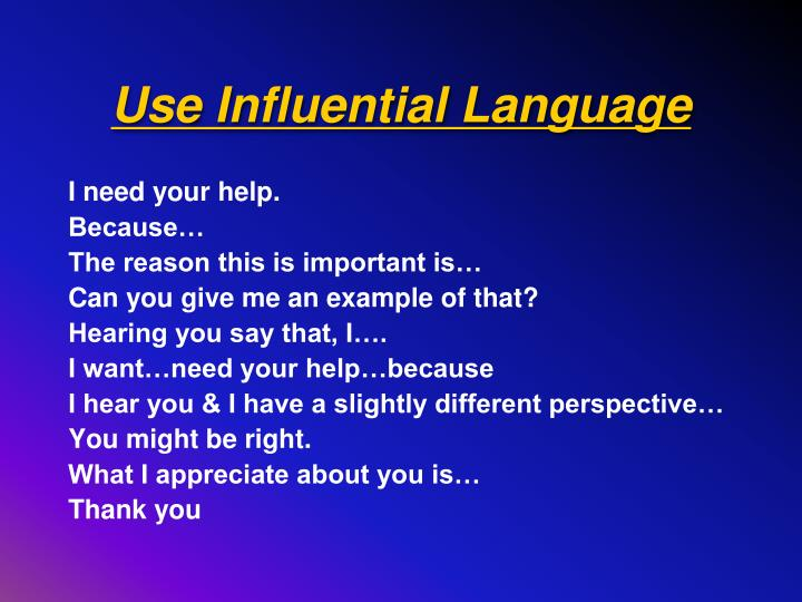 Use Influential Language