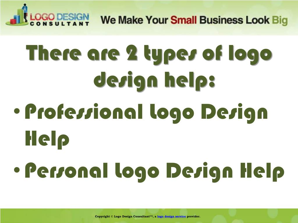 There are 2 types of logo design help: