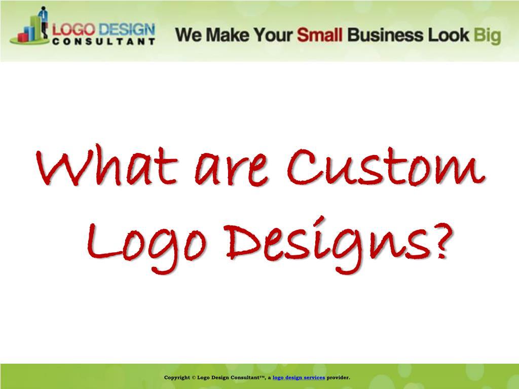 What are Custom Logo Designs?
