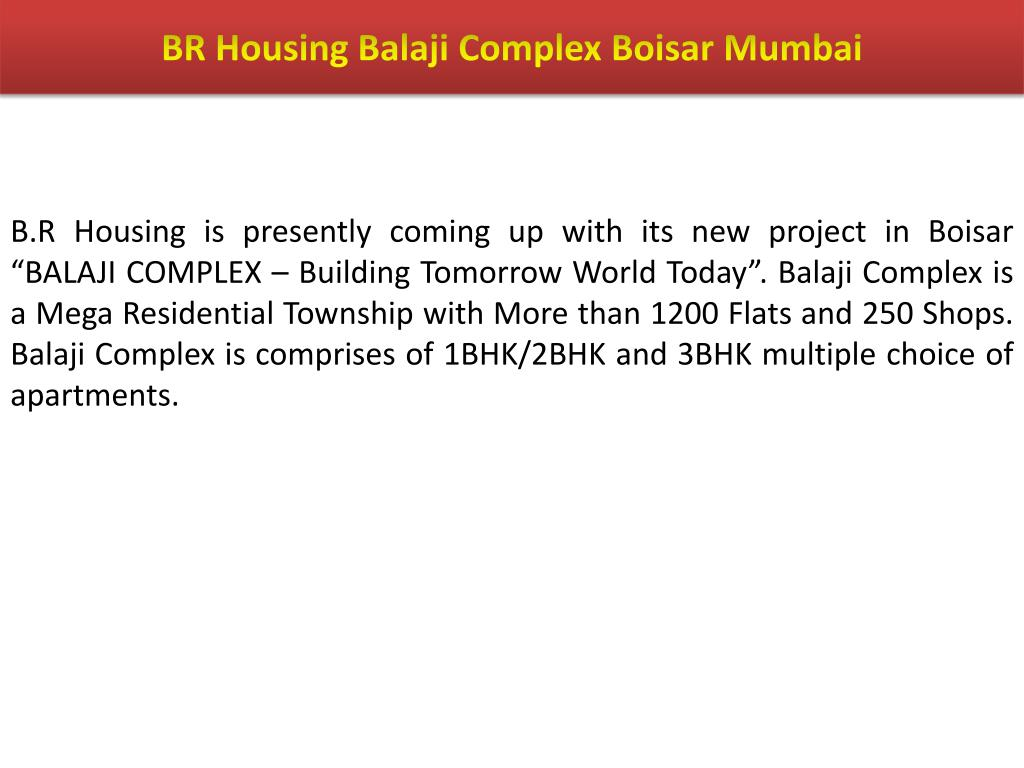BR Housing Balaji Complex Boisar Mumbai