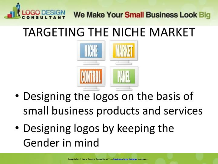 TARGETING THE NICHE MARKET