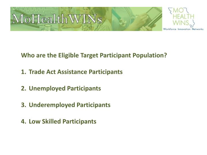 Who are the Eligible Target Participant Population?