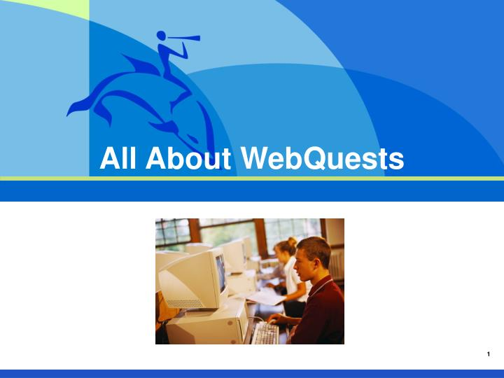 All about webquests