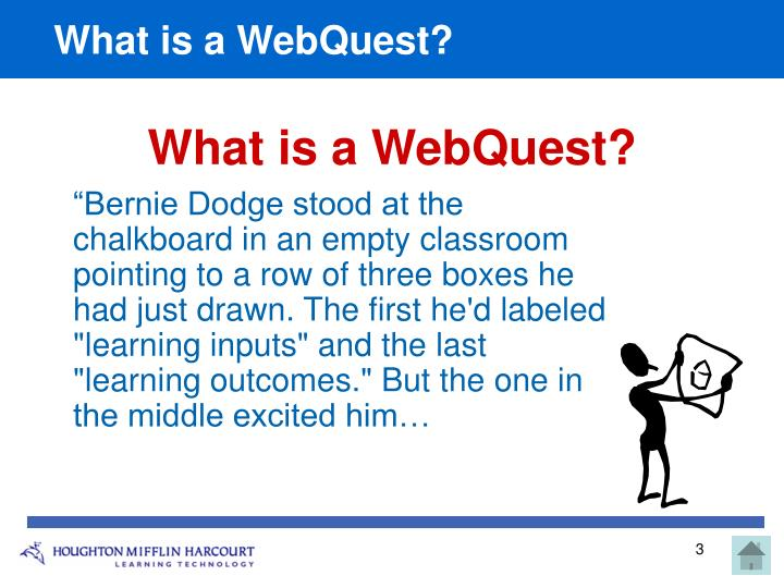 What is a webquest