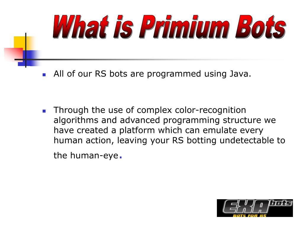 What is Primium Bots