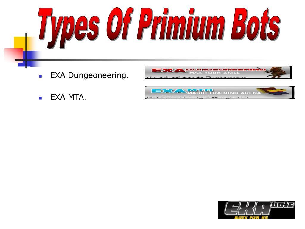 Types Of Primium Bots