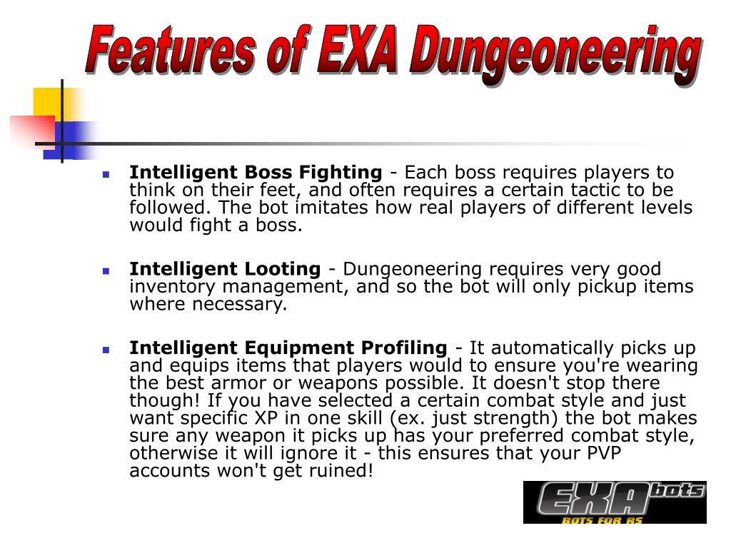 Features of EXA Dungeoneering