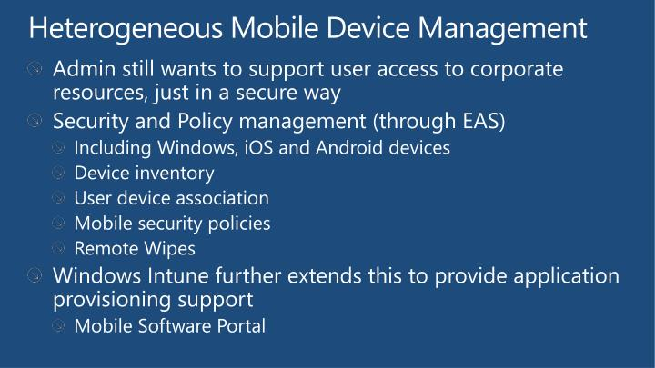 Heterogeneous Mobile Device Management