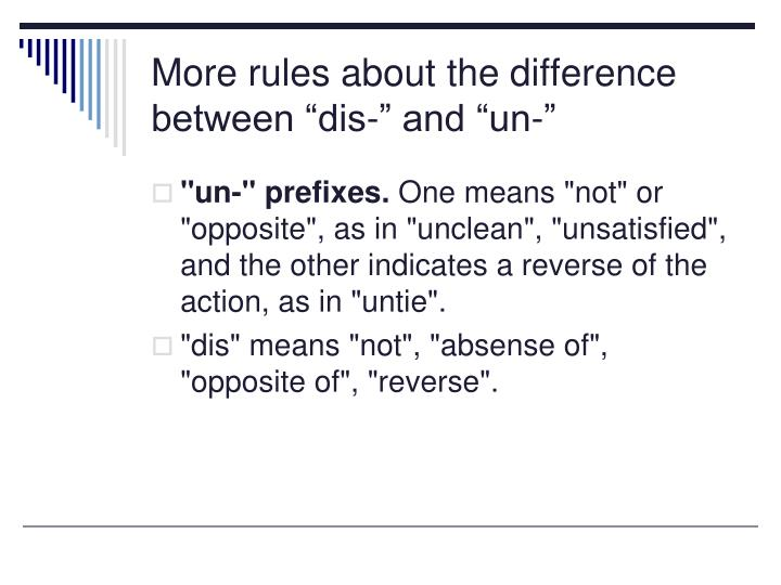 "More rules about the difference between ""dis-"" and ""un-"""