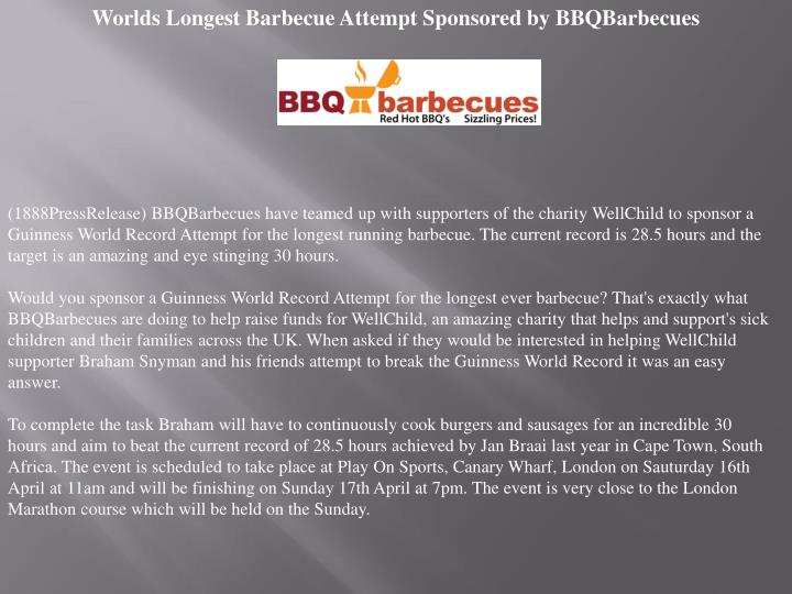 Worlds Longest Barbecue Attempt Sponsored by BBQBarbecues