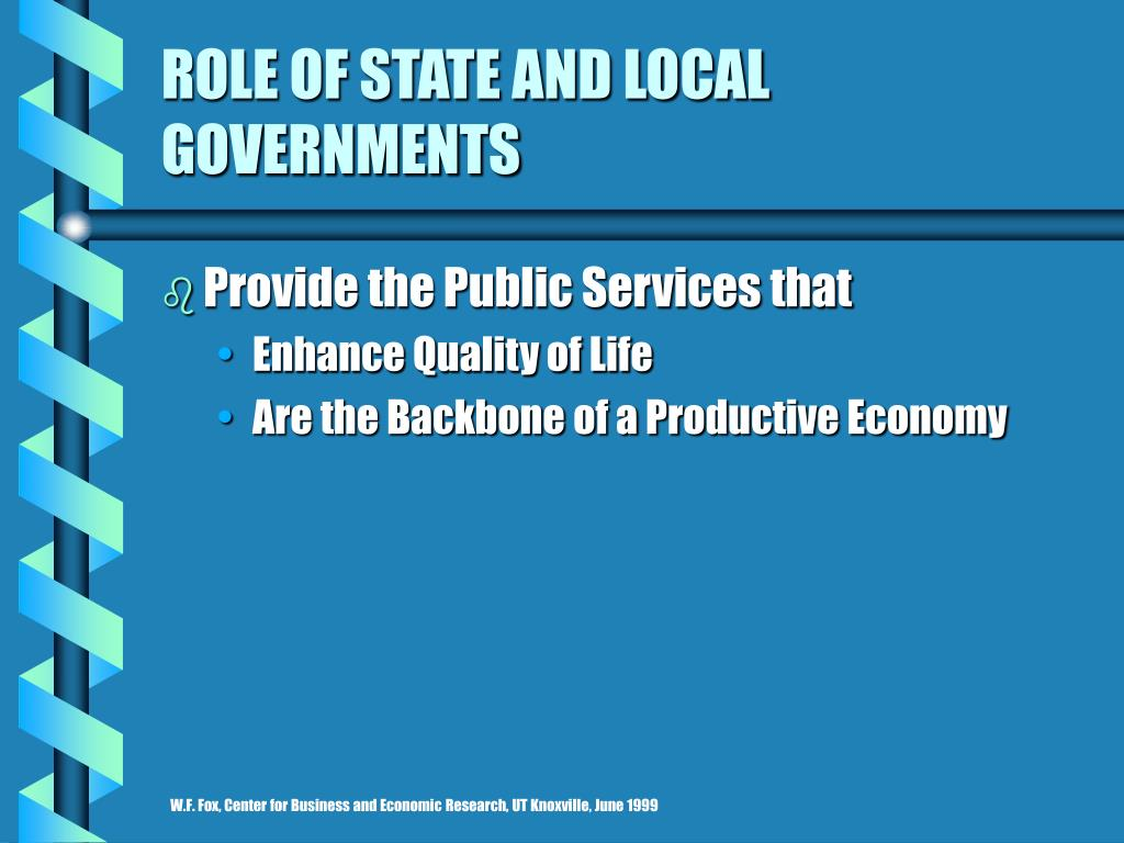 ROLE OF STATE AND LOCAL GOVERNMENTS