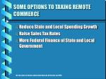 some options to taxing remote commerce