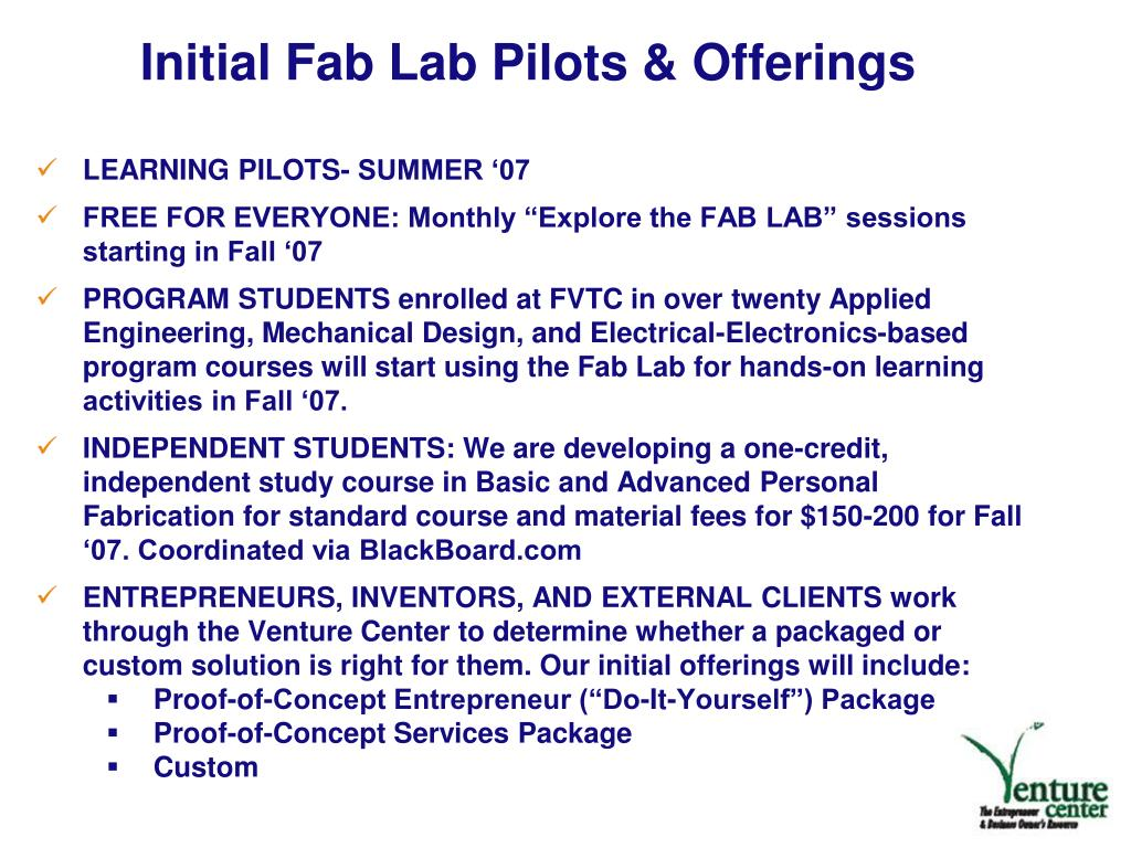 Initial Fab Lab Pilots & Offerings