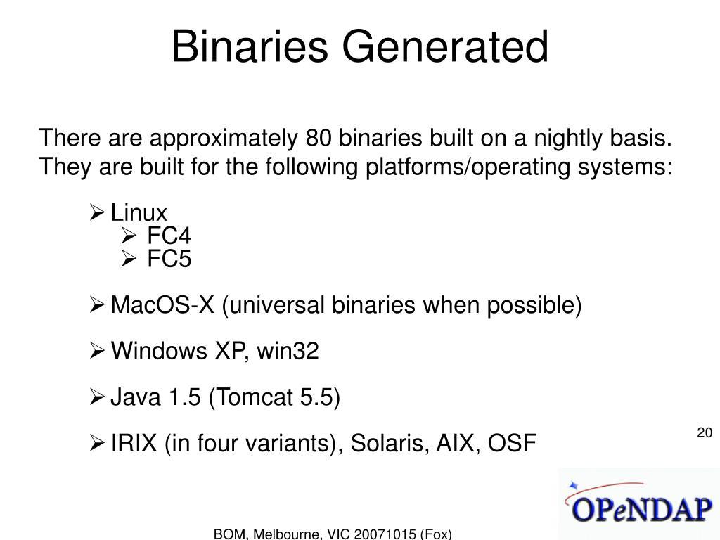 Binaries Generated