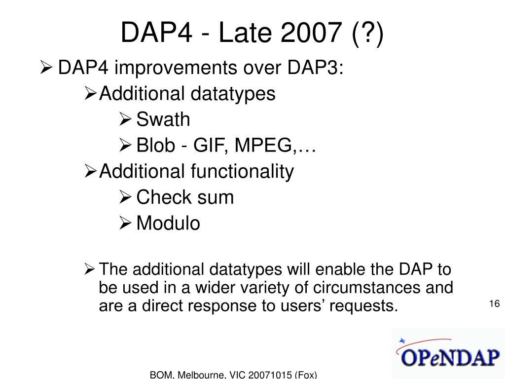 DAP4 - Late 2007 (?)