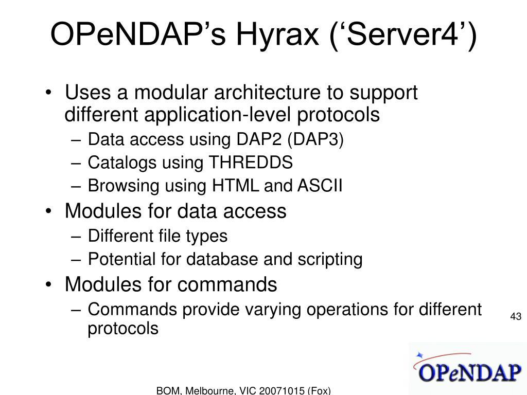 OPeNDAP's Hyrax ('Server4')