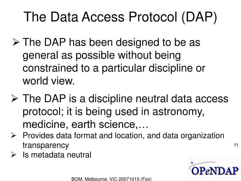 The Data Access Protocol (DAP)