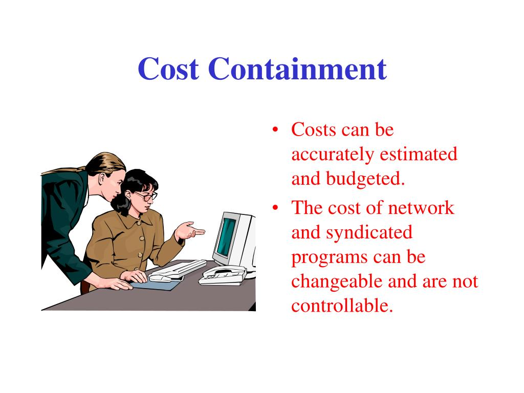 Cost Containment