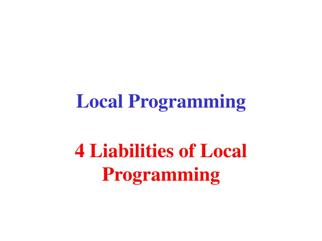 Local Programming
