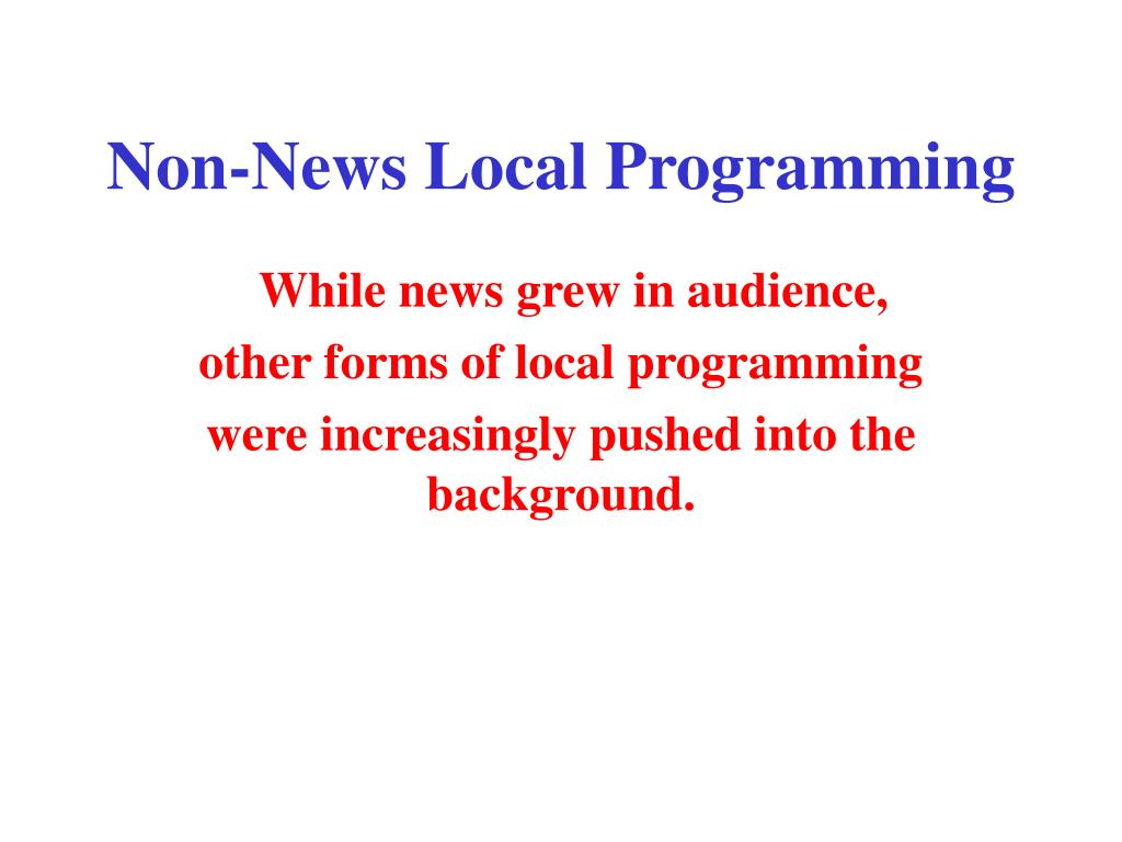 Non-News Local Programming
