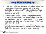 daily media use way up
