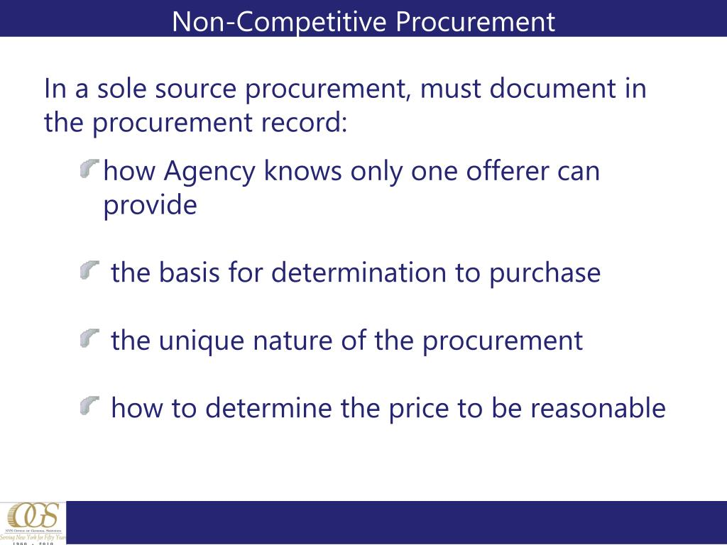 In a sole source procurement, must document