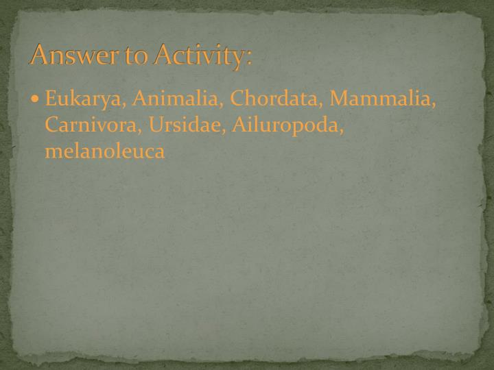 Answer to Activity: