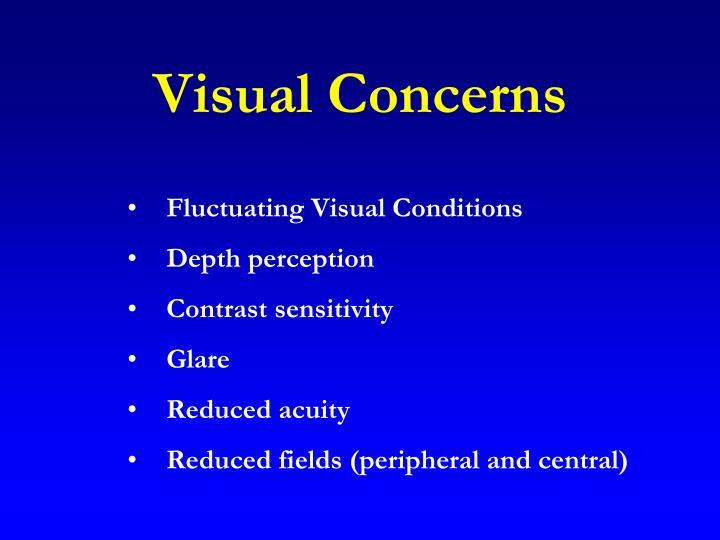 Visual Concerns