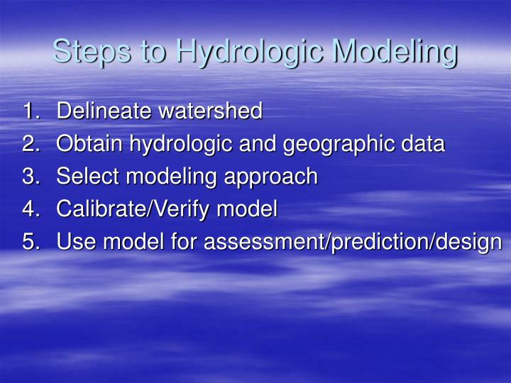 Steps to Hydrologic Modeling
