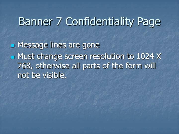 Banner 7 confidentiality page l.jpg