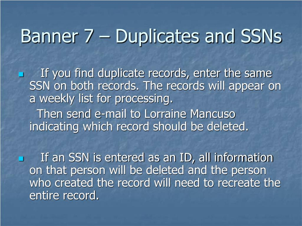 Banner 7 – Duplicates and SSNs
