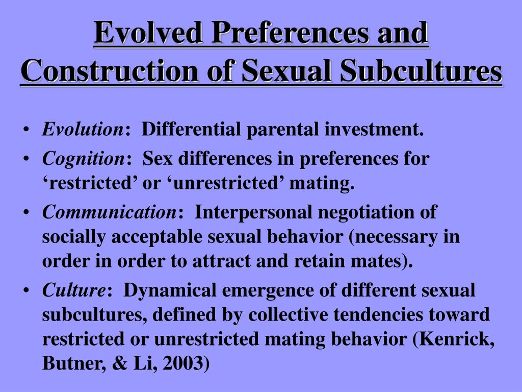 Evolved Preferences and Construction of Sexual Subcultures