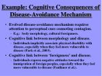 example cognitive consequences of disease avoidance mechanism