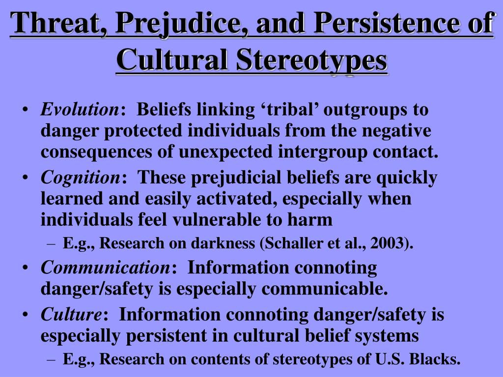 Threat, Prejudice, and Persistence of Cultural Stereotypes