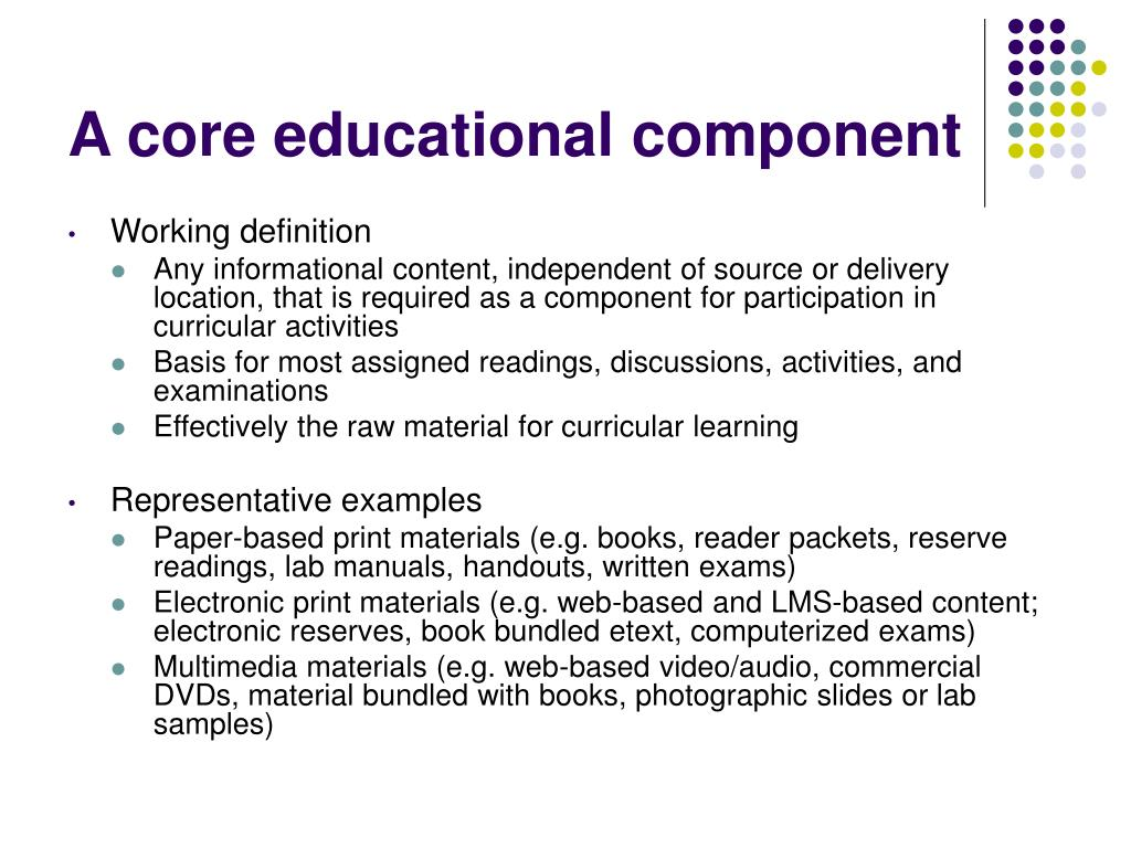 A core educational component