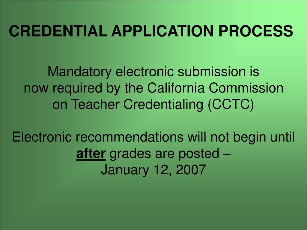 CREDENTIAL APPLICATION PROCESS