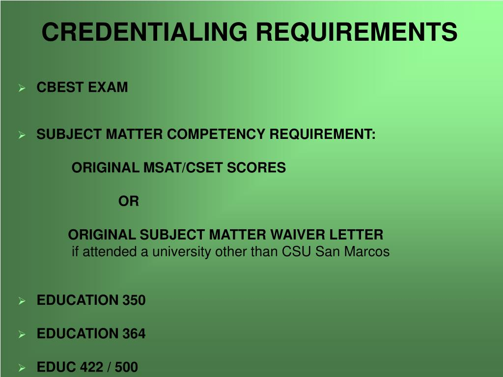 CREDENTIALING REQUIREMENTS