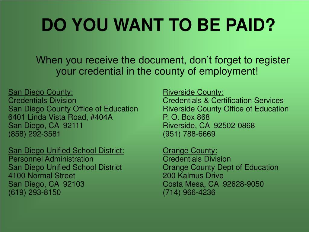 DO YOU WANT TO BE PAID?