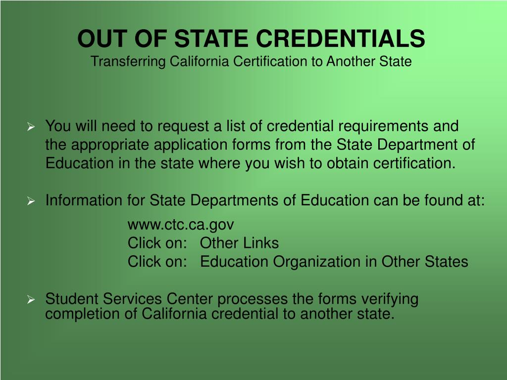 OUT OF STATE CREDENTIALS