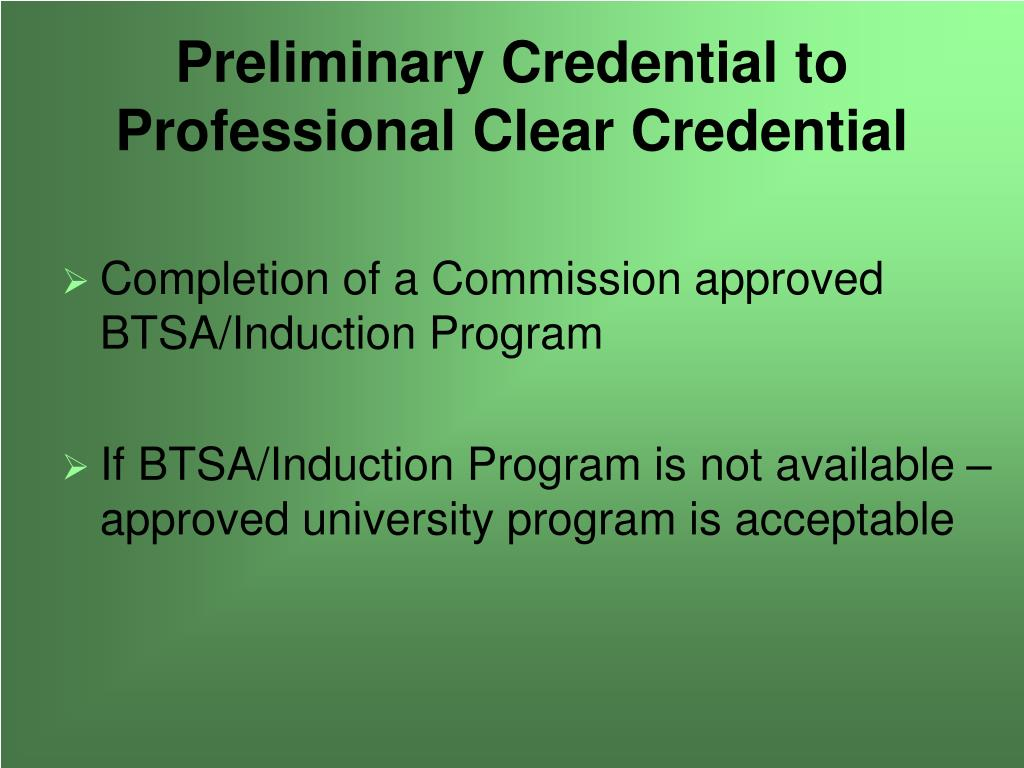 Preliminary Credential to Professional Clear Credential