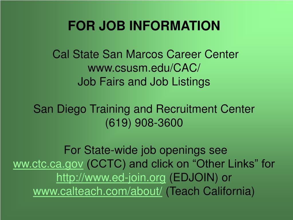 FOR JOB INFORMATION