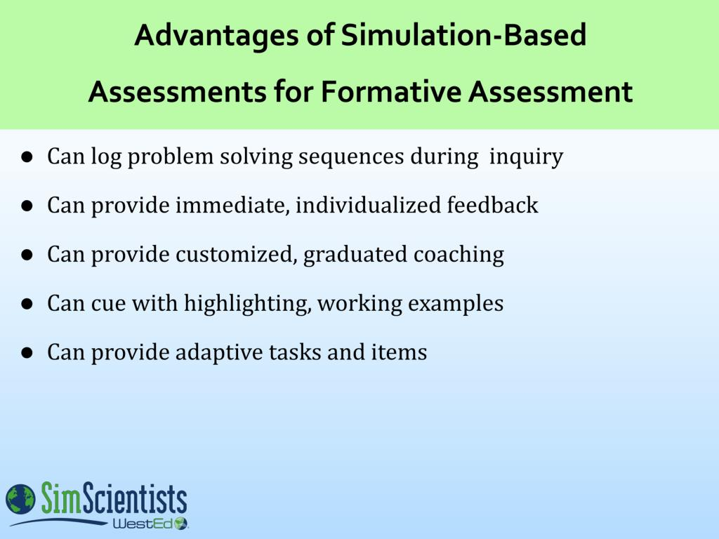 Advantages of Simulation-Based Assessments for Formative Assessment
