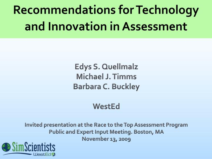 Recommendations for technology and innovation in assessment l.jpg