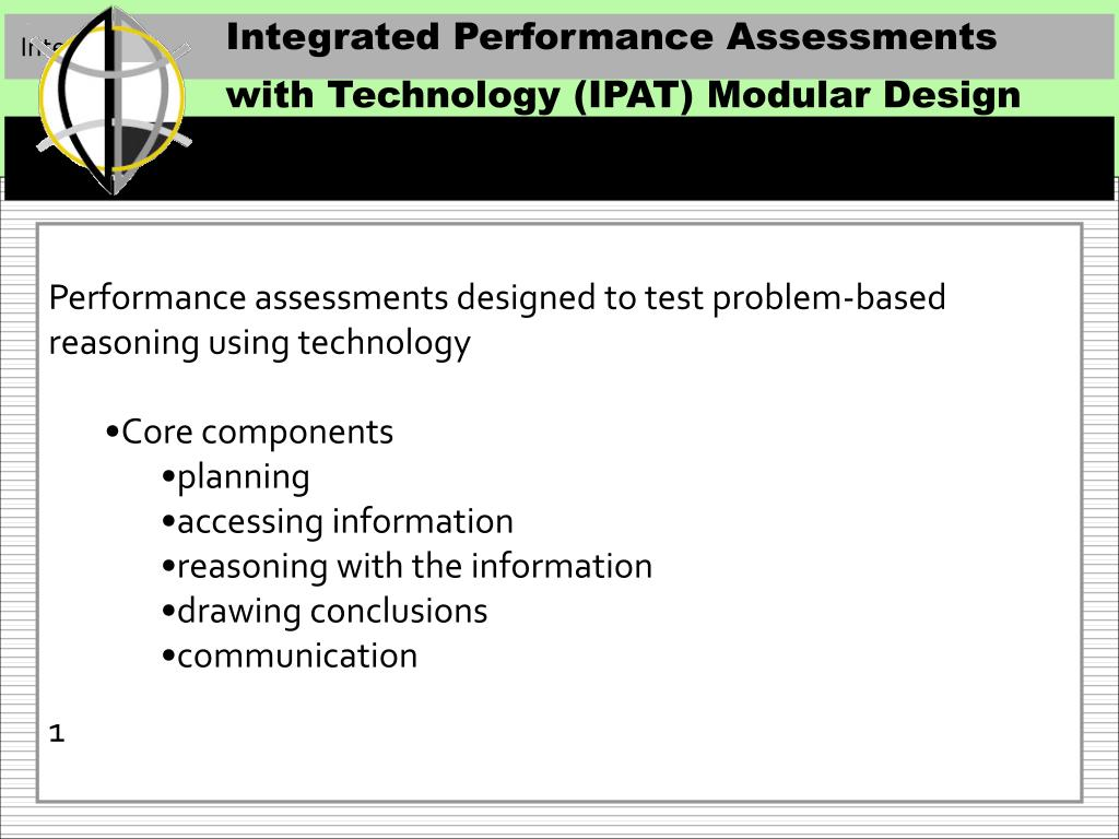 Integrated Performance Assessments with Technology (IPAT) Modular Design