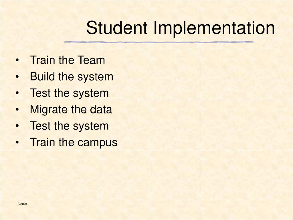 Student Implementation
