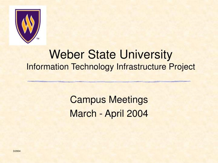 Weber state university information technology infrastructure project
