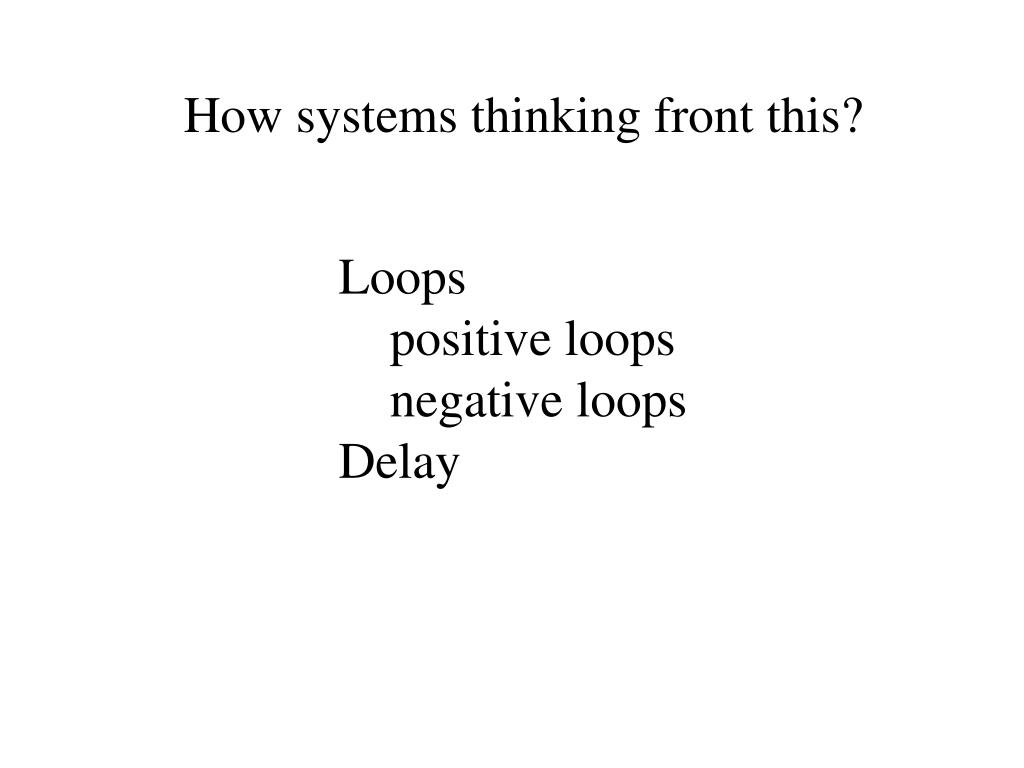 How systems thinking front this?